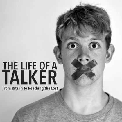 The Life of a Talker