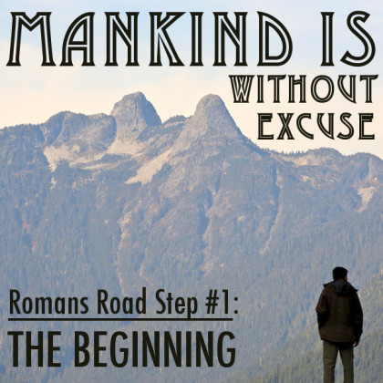 Mankind Is Without Excuse
