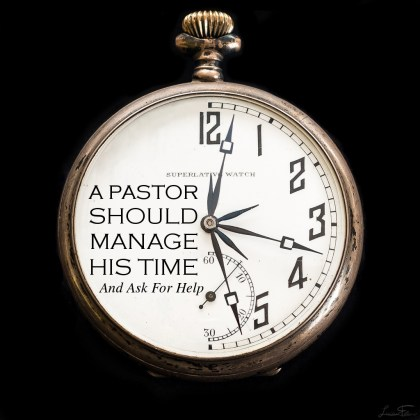 A Pastor Should Manage His Time
