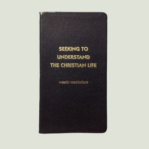 Seeking to Understand the Christian Life by Walt Henrichsen