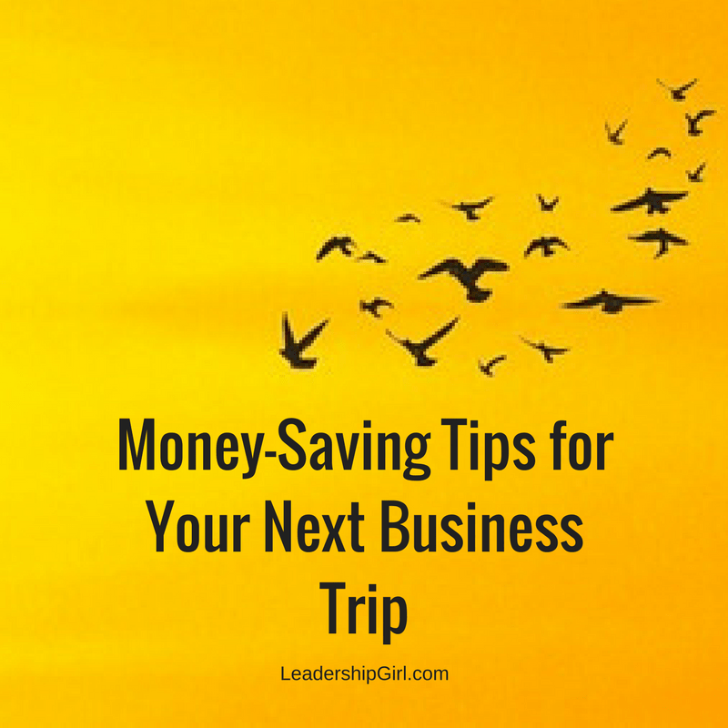 Money-Saving Tips for Your Next Business Trip