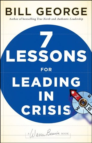 Book Cover-7 Lessons for Leading in Crisis by Bill George