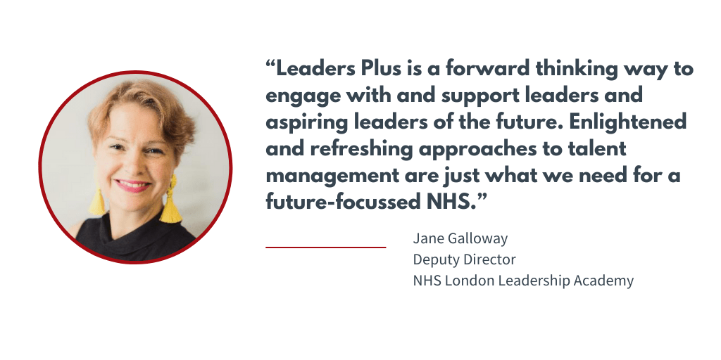 Jane Galloway- London NHS Leadership Academy - Leaders Plus