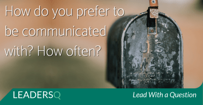 How Would You Prefer to Be Communicated With?