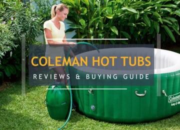 Coleman Hot Tub Reviews, Maintenance & Buying Guide