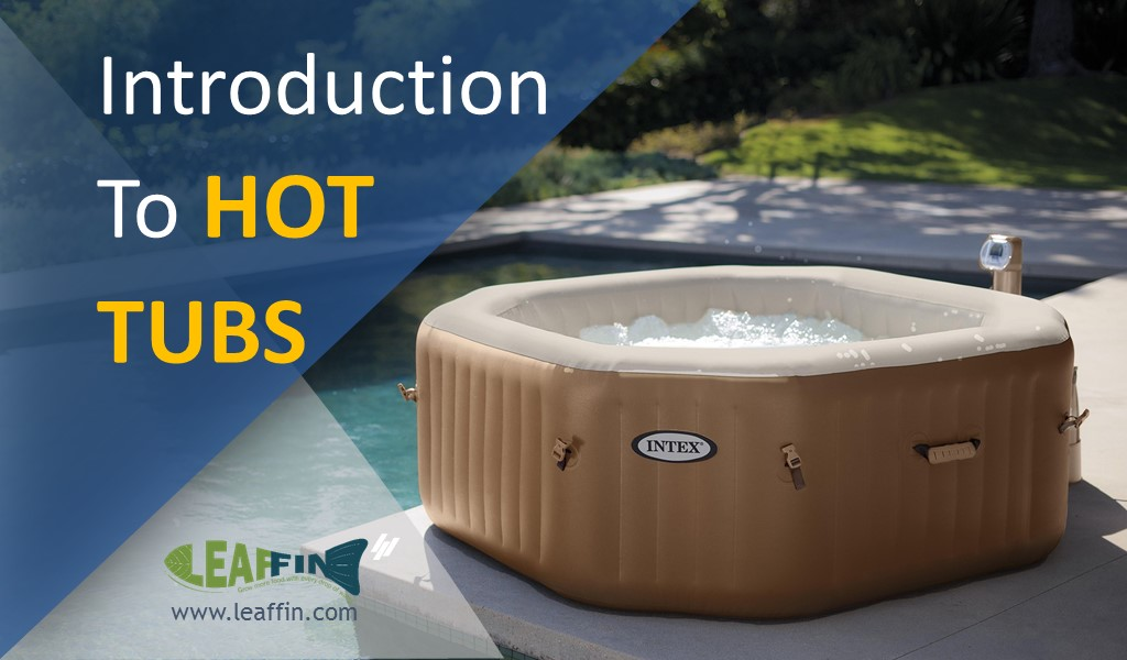 Hot tubs: What, how, where