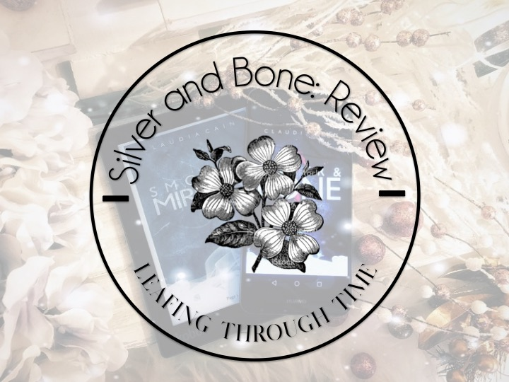 Revamping my love for vampires: A review for Silver and Bone