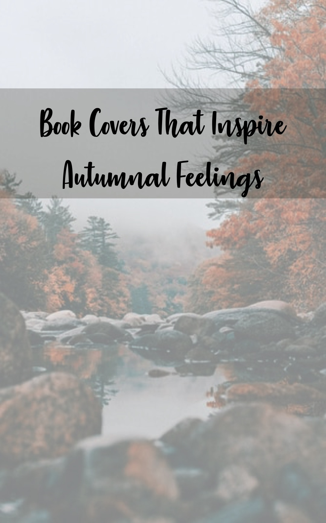 Book Covers That Inspire Autumnal Feelings