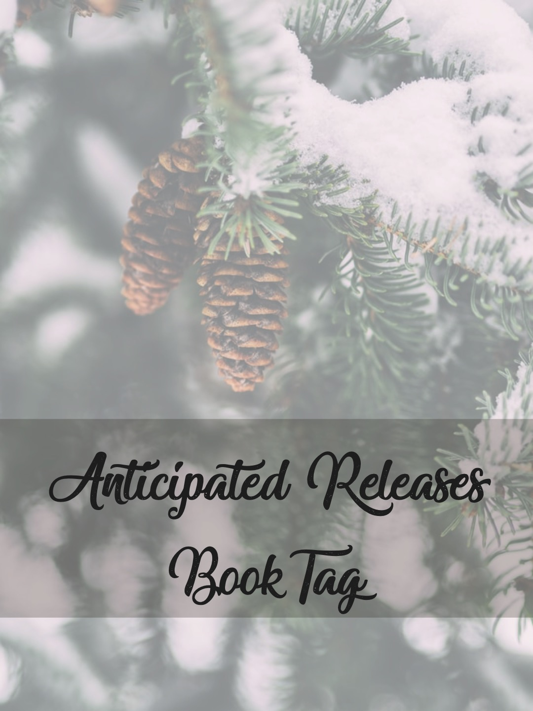 Tag: Anticipated Releases Book Tag