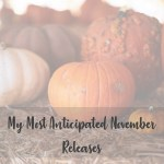 my most anticipated november releases cover image