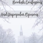 Bookish confessions and unpopular opinions cover image