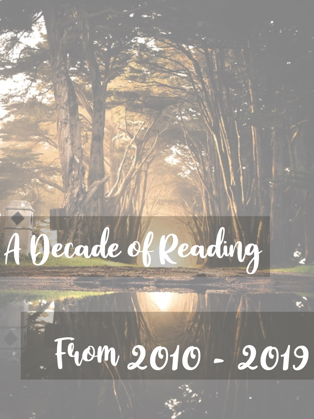 A Decade of Reading – From 2010 to 2019
