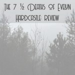 the 7 1/2 deaths of evelyn hard castle cover image
