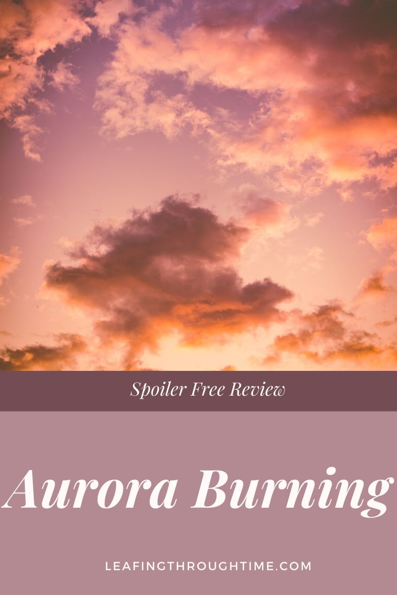 Aurora Burning – Spoiler Free Review