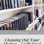 Cleaning out your shelves guilt free cover image