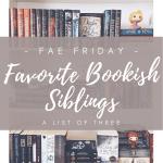 Favorite bookish siblings cover image