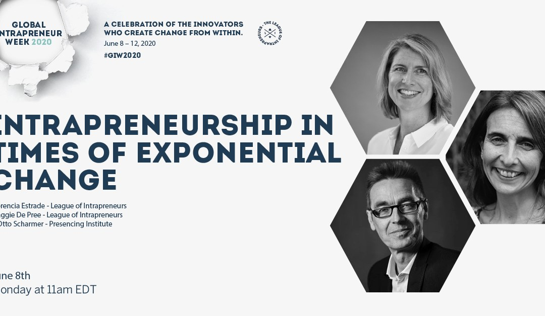 Global Intrapreneur Week Blast Off: Intrapreneurship in times of Exponential Change