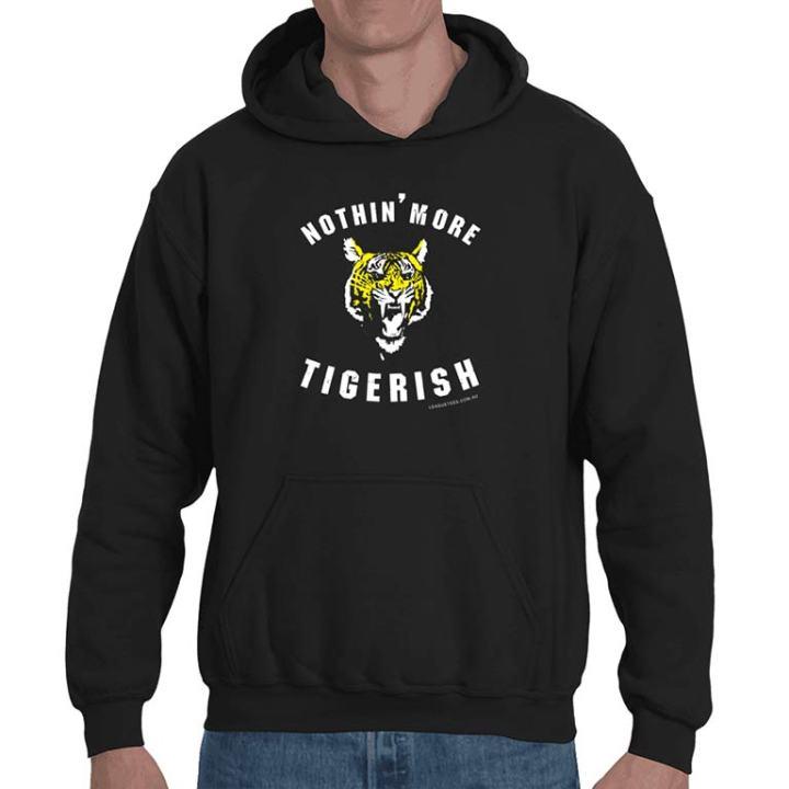 nothing more tigerish hoodie
