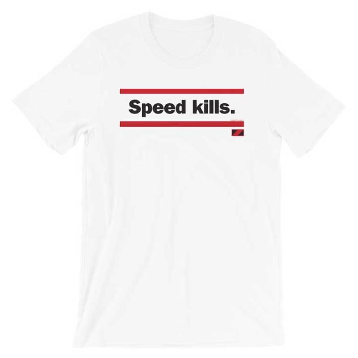 speed kills white shirt