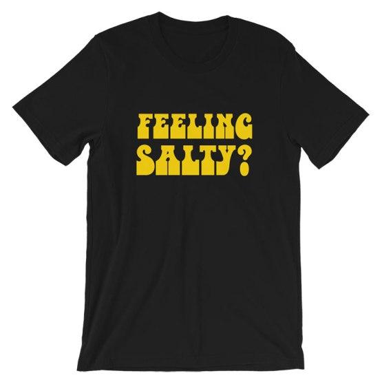 feeling salty tigers t-shirt