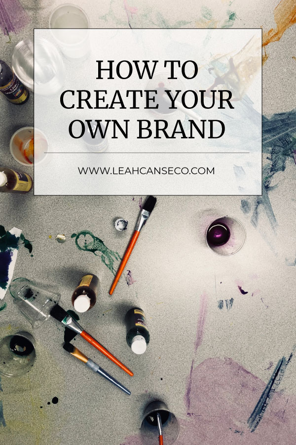 how to create your own brand #branding #business #brand