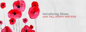 Bloom with Tall Poppy Writers | leahdecesare.com