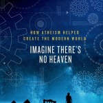 Imagine There's No Heaven by Mitchell Stephens