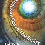 Halfway Down the Stairs by Gary A. Braunbeck