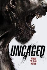 movie poster Uncaged (2016)