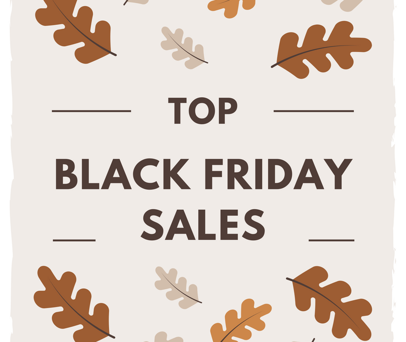 Black Friday Sales + Things I'm Thankful for this Year