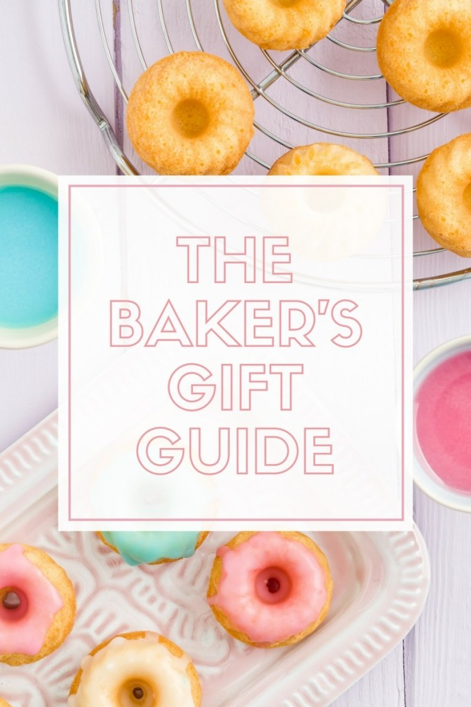 The Bakers Gift Guide 683x1024 - Baker's Gift Guide