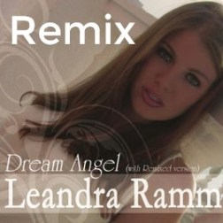 Leandra Ramm - Dream Angel (Remix)