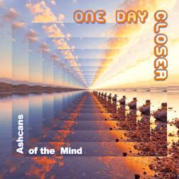 Ashcans of the Mind - One Day Closer
