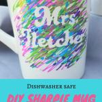The Easiest Ways To Make A Sharpie Mug Diy Leap Of Faith Crafting