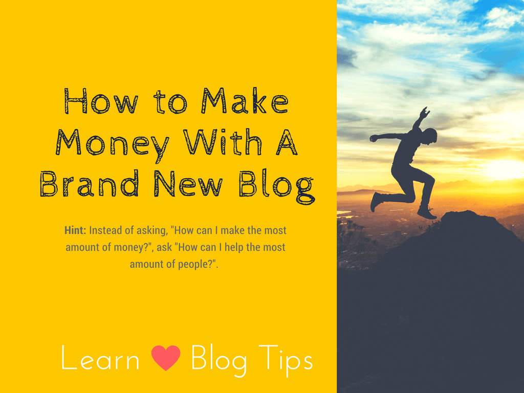 how to make money with new blog