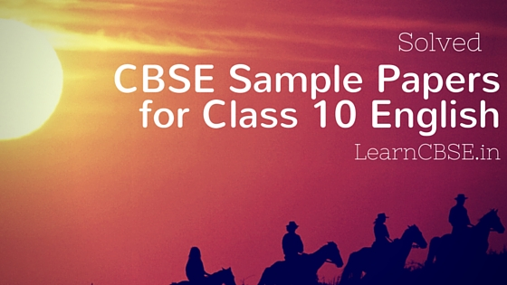 CBSE Sample Papers for Class 10 English Communicative 2019