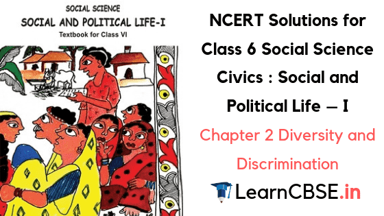 NCERT Solutions for Class 6th Social Science Civics Chapter