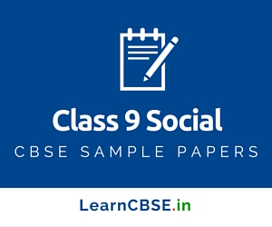 CBSE Sample Papers For Class 9 Social