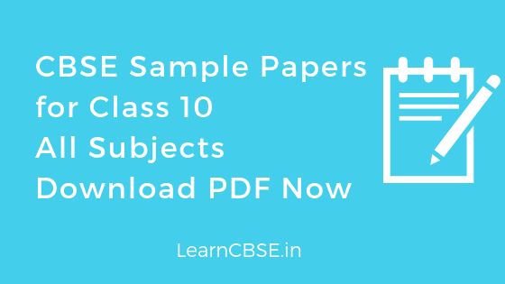 Solved CBSE Sample Papers for Class 10 @cbse nic in
