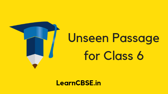 Unseen Passage for Class 6 - Learn CBSE
