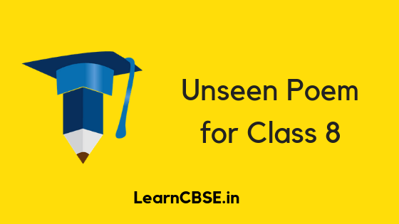 Unseen Poem for Class 8 - Learn CBSE