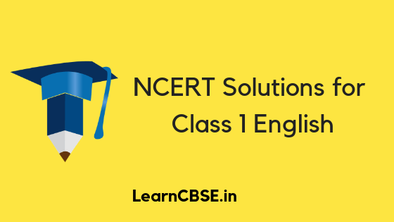 NCERT Solutions for Class 1 English