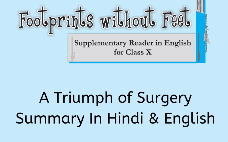 A Triumph of Surgery Summary Class 10 English