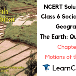 NCERT Solutions for Class 6 Social Science Geography Chapter 3 Motions of the Earth