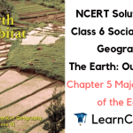 NCERT Solutions for Class 6 Social Science Geography Chapter 5 Major Domains of the Earth