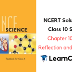NCERT Solutions for Class 10 Science Chapter 10 Light Reflection and Refraction