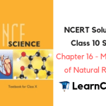 NCERT Solutions for Class 10 Science Chapter 16 Management of Natural Resources