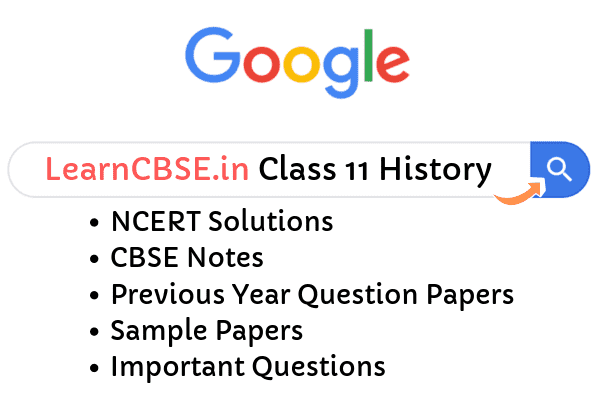NCERT Solutions for Class 11 History
