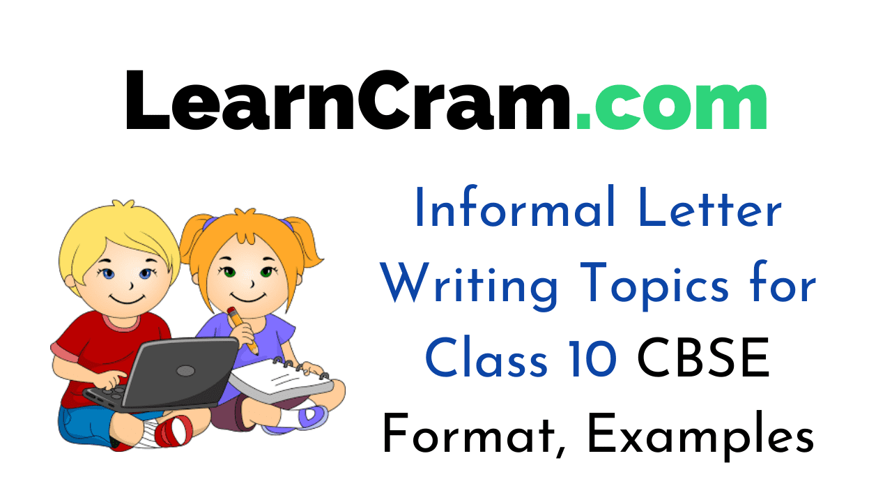 Informal Letter Writing Topics for Class 10