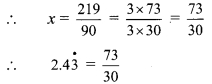 Maharashtra Board Class 9 Maths Solutions Chapter 2 Real Numbers Practice Set 2.1 18